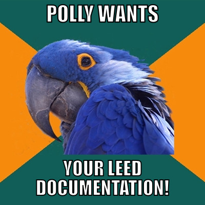Polly wants your LEED documentation